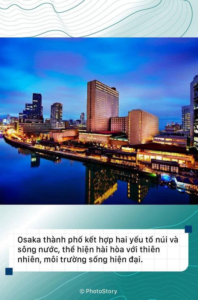 Osaka là thành phố kết hợp hai yếu tố giữa núi và sông nước.